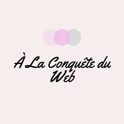 À la Conquête du Web