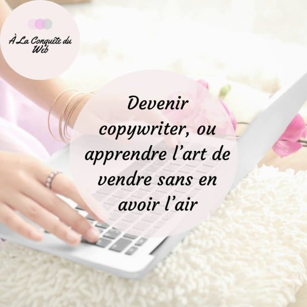comment devenir copywriter