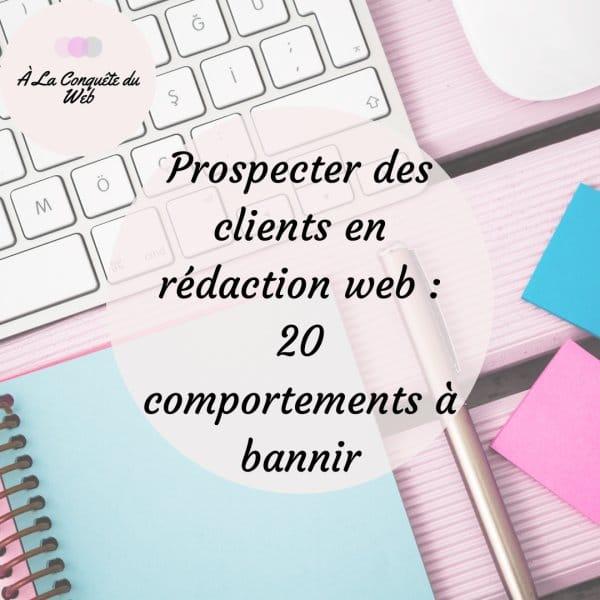 Prospecter des clients en rédaction web