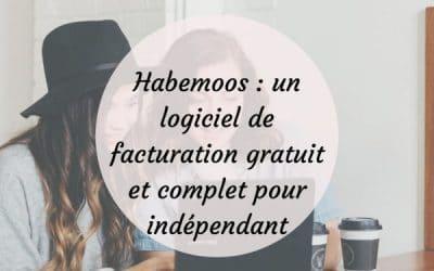 Habemoos : un logiciel de facturation gratuit et complet pour indépendant