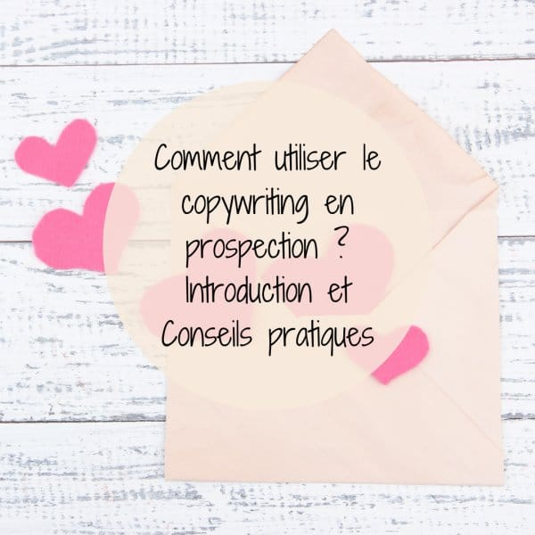 Copywriting en prospection