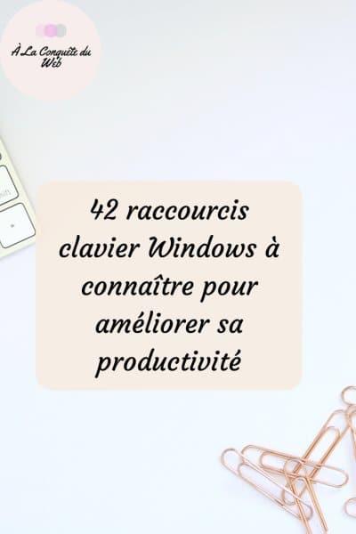 Raccourcis clavier Windows pratiques