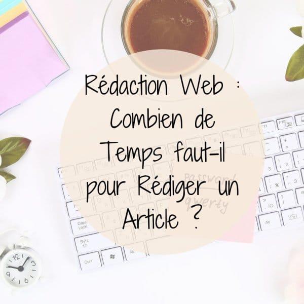 Rédaction Web : Combien de Temps pour Rédiger un Article ?