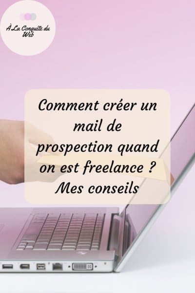 créer un mail de prospection quand on est freelance exemple